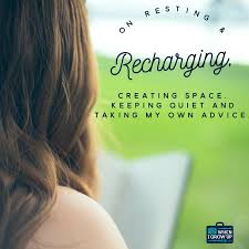 Resting Space On Resting And Recharging Creating Space Keeping Quiet And
