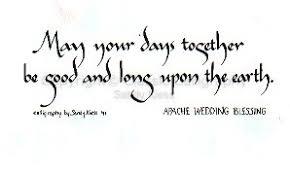 wedding blessing your days together apache wedding blessing