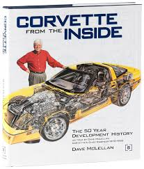 corvette from the inside chevrolet amazon co uk dave mclellan