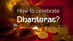 how to celebrate dhanteras importance puja vidhi 2016