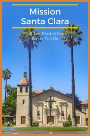 Mission Santa Clara De Asis Floor Plan by 69 Best California Missions For Visitors And Students Images On