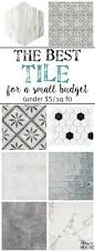 Best Tile by The Best Tile For A Small Budget Bless U0027er House