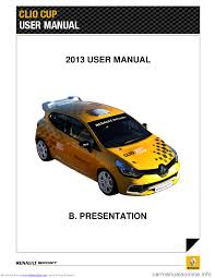 renault clio cup 2013 x85 3 g owner u0027s guide