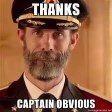 Captain Obvious Meme - thanks captain obv thanks captain obvious la domotique de sarakha63
