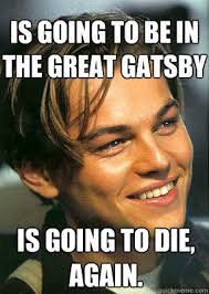 Great Gatsby Meme - the great gatsby memes great best of the funny meme