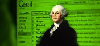 quotes from george washington about the constitution if george washington were alive he u0027d be reading your email