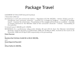 Council Regulation Ec No 44 2001 Brussels Package Travel Fryderyk Zoll Package Travel Directive Council