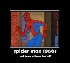 1960s Spiderman Meme - 1960 spiderman meme 28 images best of the 60s spiderman meme