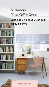 Best Work From Home Desks by These Are The Fields That Provide The Best Work From Home Jobs