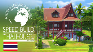Thailand Home Design News by The Sims 4 Speed Build Thai House Around The World Youtube