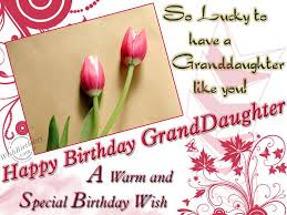 Loving Happy Birthday Quotes by Happy Birthday To My Granddaughter Tonia Cook Many Many More To