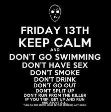 Keep Calm And Meme - dopl3r com memes friday 13th keep calm and dont go swimming