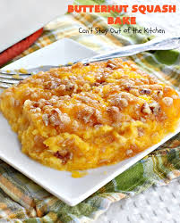 butternut squash bake can t stay out of the kitchen