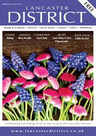 lancasterdistrictfeb march17 by lancaster district magazine issuu