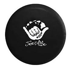 jeep life tire cover jeep hang loose jeep life tire cover jeep wrangler tire covers