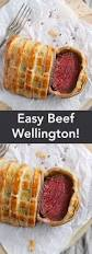 Kitchen Dinner Ideas by Best 25 Easy Beef Wellington Ideas On Pinterest What Is Beef