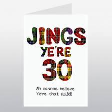 scottish birthday card 30 jings