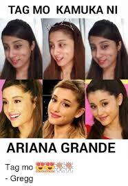 Ariana Grande Meme - tag mo kamuka ni ariana grande tag mo gregg ariana grande meme
