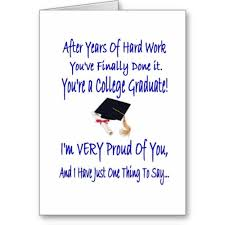 college graduation cards pictures note to college graduate quotes inspirations