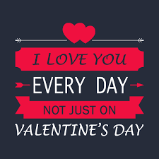 valentines day t shirts i you everyday not just on s day i you