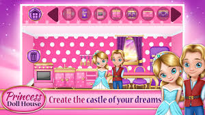 princess home decoration games my doll house make and decorate your dream home android apps