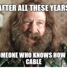 Cable Meme - 25 best memes about reddit dwarf fortress reddit dwarf