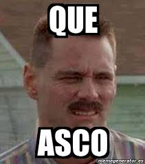 Meme Asco - meme personalizado que asco 4973107
