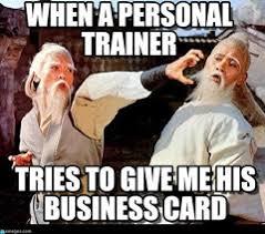 Personal Trainer Meme - sixp8ck s created memes on memegen