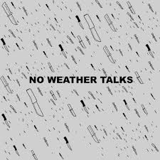 weather writing paper music no weather talks demo
