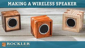 How To Build A Speaker Cabinet How To Make A Wireless Speaker Box Rockler Project Youtube