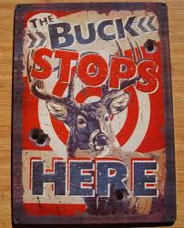 the buck stops here deer target hunter hunting cabin lodge home
