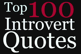 Top 100 Introvert Quotes Introvert Spring
