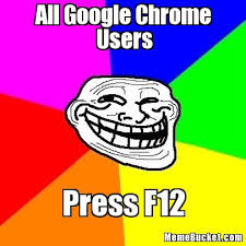 Google Images Meme - all google chrome users create your own meme