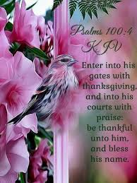 psalms enter his gates with thanksgiving and his courts with praise