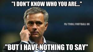 Nothing To Say Meme - 14 best memes of jose mourinho sacked by chelsea sportige