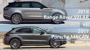 macan porsche 2018 range rover velar vs porsche macan is velar good enough to beat