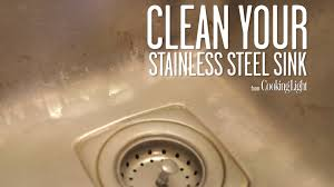 how to keep stainless steel sink shiny how to clean your stainless steel sink cooking light youtube