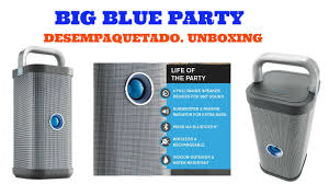 big blue party big blue party unboxing desempaquetado en español