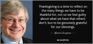 michael josephson quote thanksgiving is a time to reflect on the