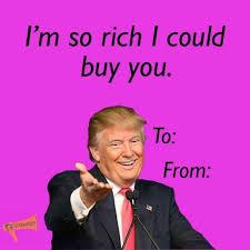 Valentine Meme Funny - the 25 best donald trump valentine ideas on pinterest trump