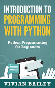 Python Tutorial Ebook | amazon com introduction to programming with python python