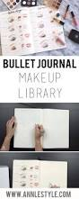 Bullet Journal Tips And Tricks by Makeup Library Bullet Journal Set Up U2013 Ann Le Style Diy By Ann