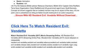 resident evil vendetta 2017 free full streaming google docs