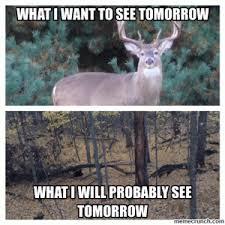 Funny Deer Hunting Memes - hunting puns
