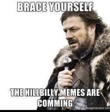 Hillbilly Memes - hillbilly ifunny