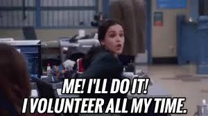 I Volunteer Meme - when your crush asks for help me i ll do it i volunteer all my