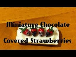 Chocolate Covered Strawberries Tutorial 120 Best Tutorials Miniature Food Strawberry Desserts Images On
