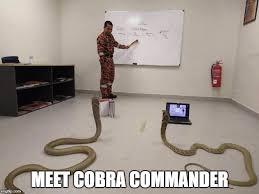 Cobra Commander Meme - meet cobra commander meme