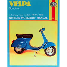 haynes manual vespa scooters all rotary valve models 1959 78 ebay
