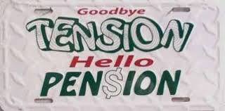 goodbye tension hello pension retirement quotes sayings pictures and images